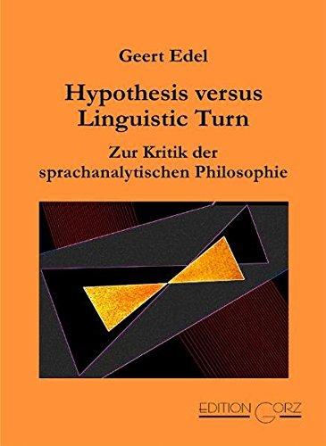 Hypothesis versus Linguistic Turn: Geert Edel
