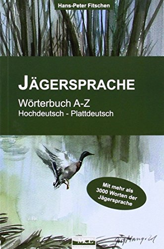 9783938097328: J�gersprache: W�rterbuch A-Z. Hochdeutsch-Plattdeutsch