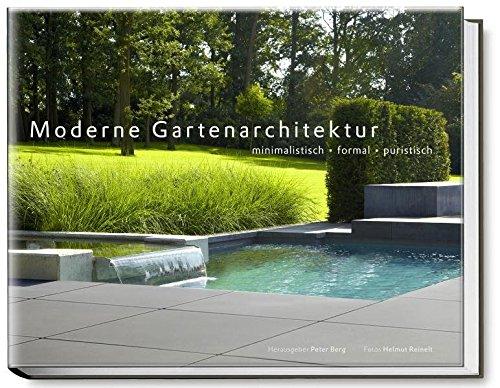 9783938100288: Moderne Gartenarchitektur - minimalistisch, formal, puristisch