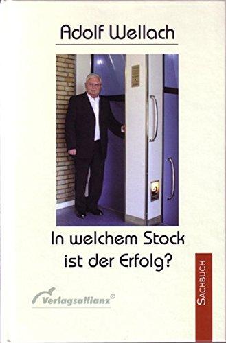 9783938109205: In welchem Stock ist der Erfolg? ;