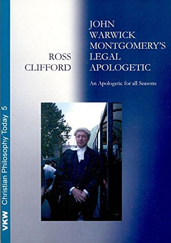 9783938116005: John Warwick Montgomery's Legal Apologetic