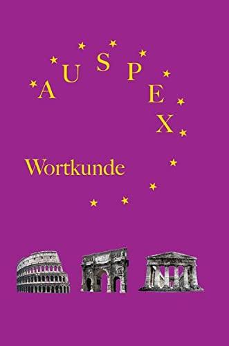 Auspex - Regensburger Wortkunde: Lateinische Wortkunde (für: Karl, Klaus, Hoffmann,