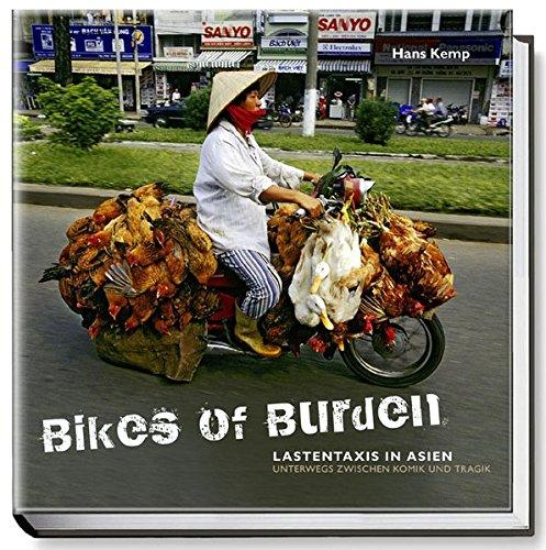 9783938121511: Bikes of Burden - Lastentaxis in Asien