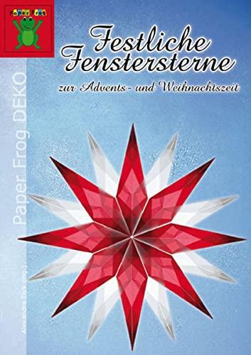 9783938127148: Festliche Fenstersterne zur Advents- und Weihnachtszeit: Sterne aus Transparentpapier