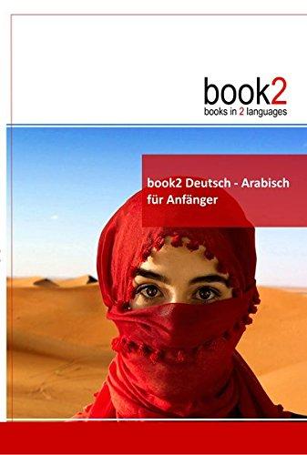 9783938141014: book2 Deutsch - Arabisch für Anfänger: Ein Buch in 2 Sprachen