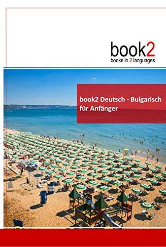 9783938141038: book2 Deutsch - Bulgarisch für Anfänger: Ein Buch in 2 Sprachen