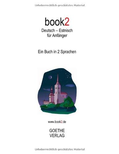 9783938141113: book2 Deutsch - Estnisch für Anfänger