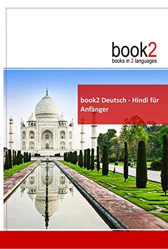 9783938141168: book2 Deutsch - Hindi f�r Anf�nger: Ein Buch in 2 Sprachen
