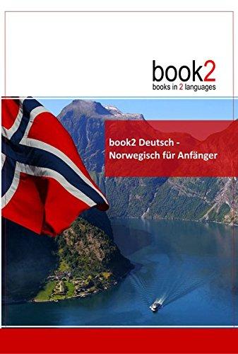 9783938141281: book2 Deutsch - Norwegisch f�r Anf�nger: Ein Buch in 2 Sprachen