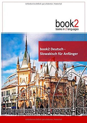 book2 Deutsch - Slowakisch f�r Anf�nger: Schumann, Johannes