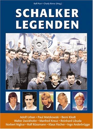 9783938152027: Schalker Legenden