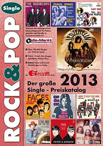 9783938155226: Der gro�e ROCK & POP Single Preiskatalog 2013
