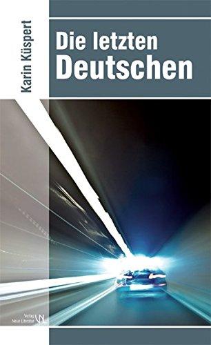 9783938157756: Die letzten Deutschen
