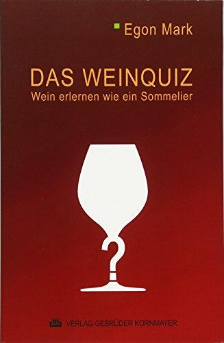 Das Weinquiz: Gebrüder Kornmayer