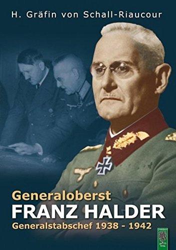 9783938176054: Generaloberst Franz Halder