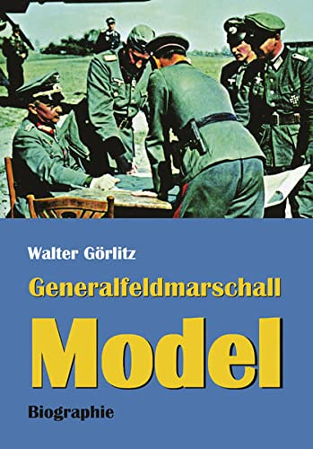 9783938176351: Generalfeldmarschall Model: Biographie