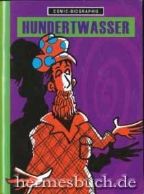 9783938182239: Hundertwasser. (Comic-Biographie)