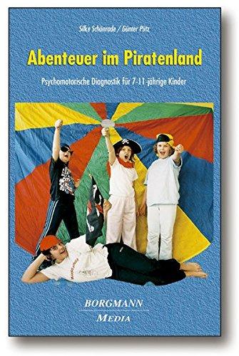 9783938187104: Abenteuer im Piratenland mit CD: Psychomotorische Diagnostik für 7 - 11-jährige Kinder