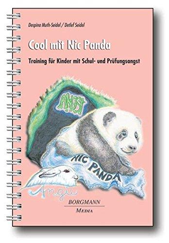 9783938187135: Cool mit Nic Panda: Training für Kinder mit Schul- und Prüfungsangst