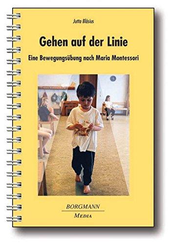 9783938187197: Gehen auf der Linie: Eine Bewegungs�bung nach Maria Montessori