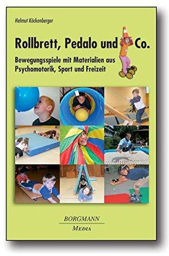 9783938187203: Rollbrett, Pedalo und Co.