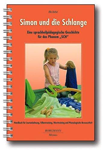 9783938187227: Simon und die Schlange: Eine sprachheilpädagogische Geschichte für das Phinem
