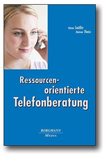 9783938187371: Ressourcenorientierte Telefonberatung: Ein Lehr- und Lernbuch