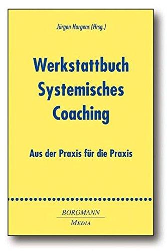 9783938187647: Werkstattbuch Systemisches Coaching