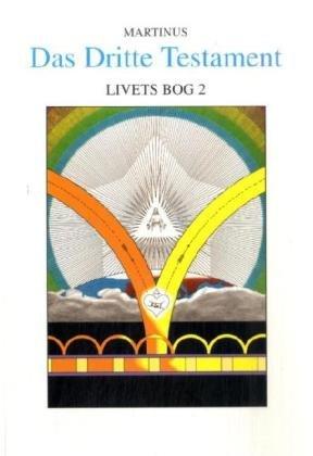 9783938189313: Das Dritte Testament. Livets Bog 2: Das Dritte Testament von Martinus - Hauptwerk