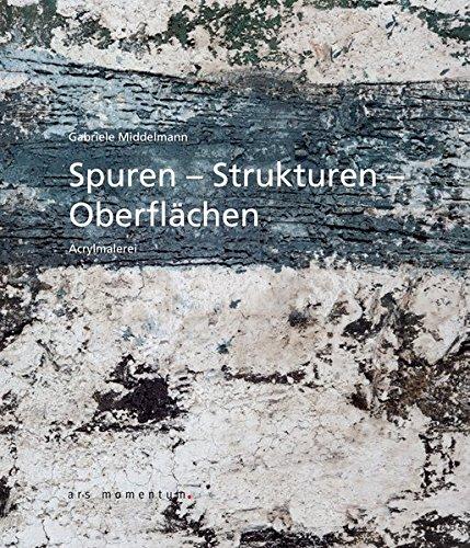 9783938193815: Spuren Strukturen Oberfl�chen
