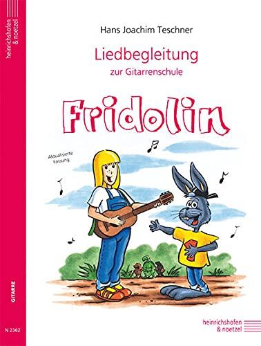 Fridolin, Liedbegleitung für Gitarre: Teschner, Hans J.