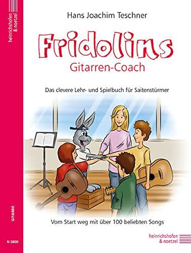 Fridolins Gitarren-Coach: Das clevere Lehr-und Spielbuch für Saitenstürmer: Tescher, Hans...