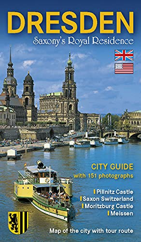 9783938220016: Dresden: Saxony's Royal Residence, City Guide