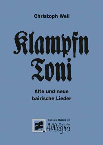 Klampfn Toni: Christoph Well