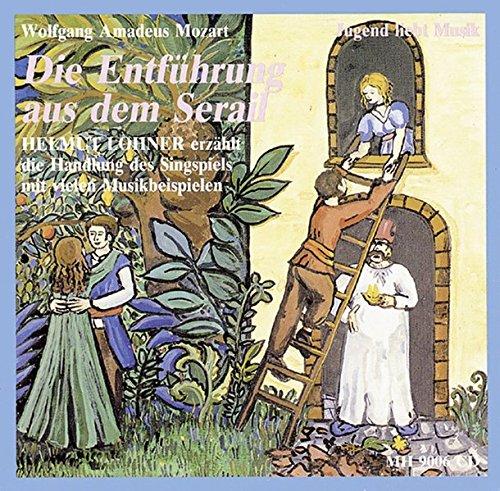"""9783938223475: Mozarts Singspiel """"Die Entführung aus dem Serail"""": erzählt von Albrecht Trebies; Einrichtung der Musikstücke Michael Rüggeberg"""