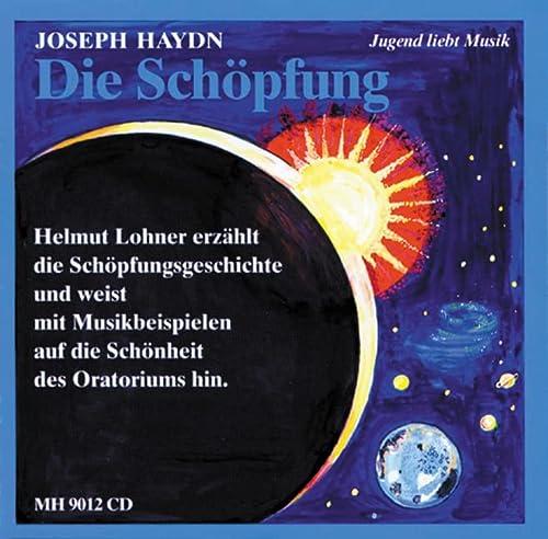 """Haydns Oratorium """"Die Schopfung"""": erzahlt von Albrecht: Joseph Haydn"""