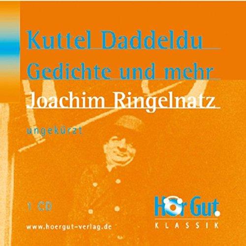 Kuttel Daddeldu Gedichte und anderes mehr: Ringelnatz, Joachim