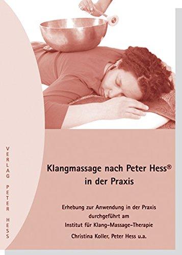 9783938263099: Klangmassage nach Peter Hess in der Praxis