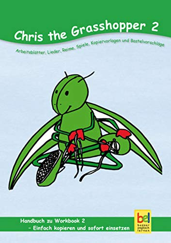 Learning English with Chris The Grasshopper Handbuch zu Workbook 2: Beate Baylie