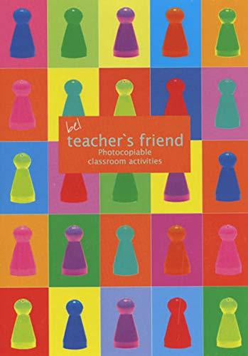 Teachers Friend: Photocopiable classroom activities - Spielevorlagenbuch: Beate Baylie, Karin
