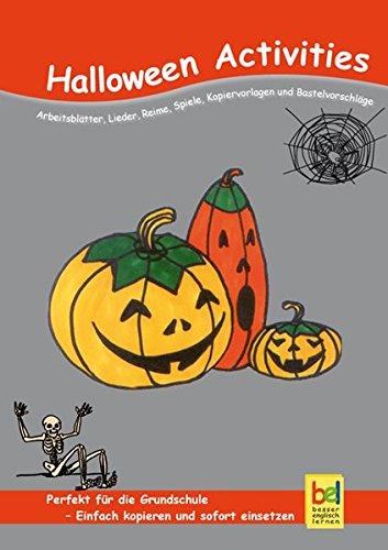 Halloween Activities: Arbeitsblätter, Lieder, Reime, Spiele, Kopiervorlagen: Baylie, Beate; Schweizer,