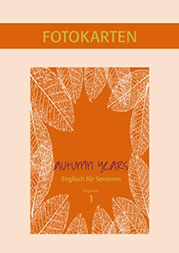9783938267387: Autumn Years for Beginners: Fotokartenbuch zu Coursebook for Beginners - Englisch für Senioren