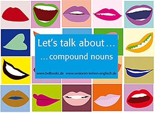 """Let's talk about-Cards """"compound nouns"""": 26 farbige Fotobildkarten incl. Booklet mit..."""