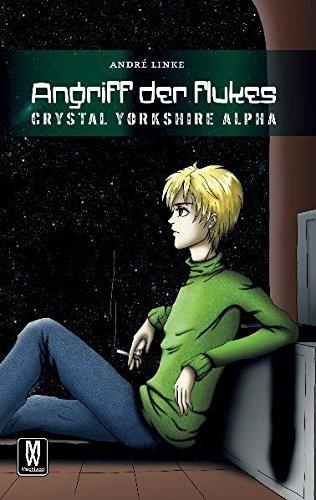 9783938271834: Angriff der Flukes: Crystal Yorkshire Alpha