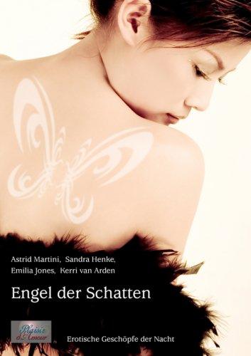9783938281208: Engel der Schatten: Erotische Geschöpfe der Nacht