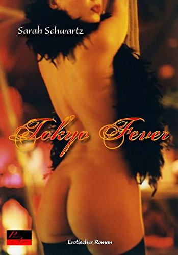 9783938281406: Tokyo Fever: Erotischer Roman