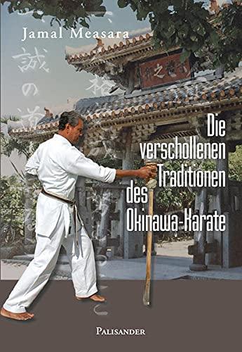 9783938305119: Die verschollenen Traditionen des Okinawa-Karate