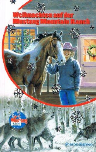 9783938308561: Weihnachten auf der Mustang Mountain Ranch