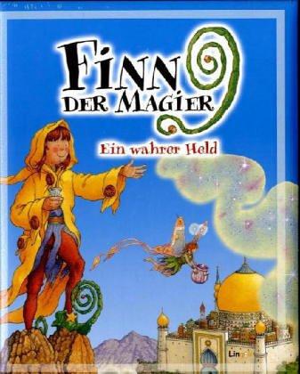 Finn der Magier. Ein wahrer Held: Dietrich, Wilhelm R.