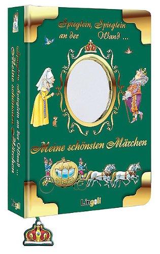 9783938323496: Spieglein, Spieglein an der Wand...: Meine schönsten Märchen